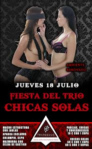 Fiesta del TRÍO – CHICAS SOLAS <br> (Jueves, 18 Julio 19) <br> PARKING GRATUITO