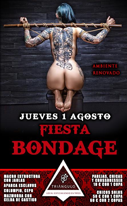 FIESTA BONDAGE <br> (Jueves 1 Agosto 2019) <br> PARKING GRATUITO