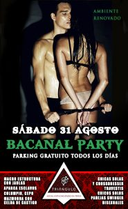 BACANAL PARTY <br> (SÁBADO 31 DE AGOSTO 2019) <br> PARKING GRATUITO