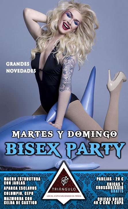 BISEX PARTY <br> TODOS LOS <BR> MARTES Y DOMINGOS