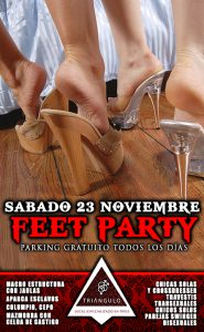 FEET PARTY <br> (SÁBADO 23 NOVIEMBRE 2019) <br> PARKING GRATUITO