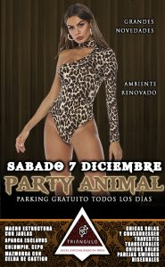 PARTY ANIMAL <br> (SÁBADO 7 Diciembre 2019) <br> PARKING GRATUITO