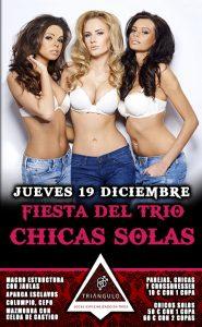 Fiesta del TRÍO – CHICAS SOLAS <br> (Jueves, 19 Noviembre 19) <br> PARKING GRATUITO