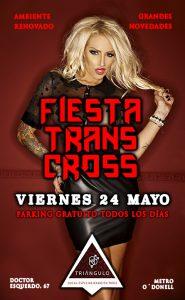 FIESTA ESPECIAL TRANS Y CROSS (VIERNES 24 DE MAYO 19) PARKING GRATUITO