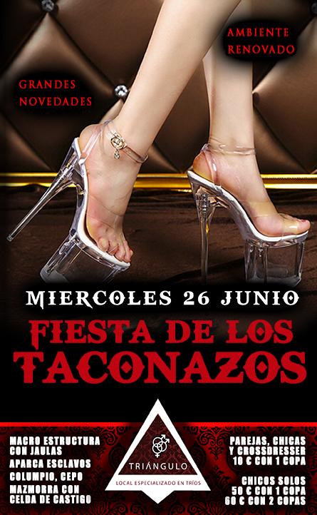 FIESTA TACONAZOS <br> (Miércoles 26 Junio 2019) <br> PARKING GRATUITO