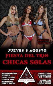 Fiesta del TRÍO – CHICAS SOLAS <br> (Jueves, 8 Agosto 19) <br> PARKING GRATUITO