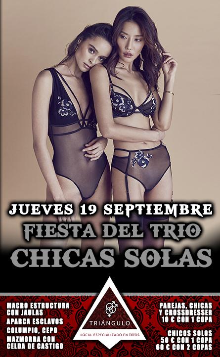 Fiesta del TRÍO – CHICAS SOLAS <br> (Jueves, 19 Septiembre 19) <br> PARKING GRATUITO