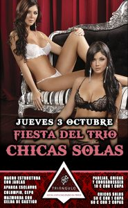 Fiesta del TRÍO – CHICAS SOLAS <br> (Jueves, 3 Octubre 19) <br> PARKING GRATUITO