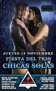 Fiesta del TRÍO – CHICAS SOLAS <br> (Jueves, 14 Noviembre 19) <br> PARKING GRATUITO