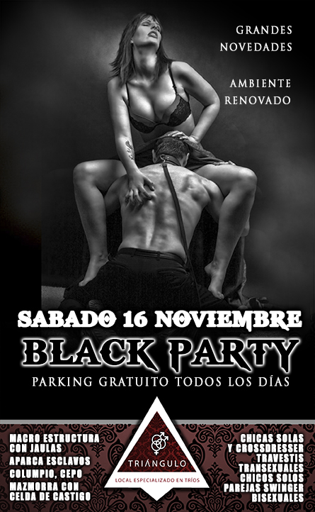 BLACK PARTY <br> (SÁBADO 16 NOVIEMBRE 2019) <br> PARKING GRATUITO
