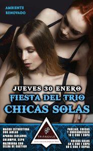 Fiesta del TRÍO – CHICAS SOLAS <br> (Jueves, 30 Enero 20) <br> PARKING GRATUITO