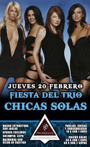 Fiesta del TRÍO – CHICAS SOLAS <br> (Jueves, 20 Febrero 20) <br> PARKING GRATUITO