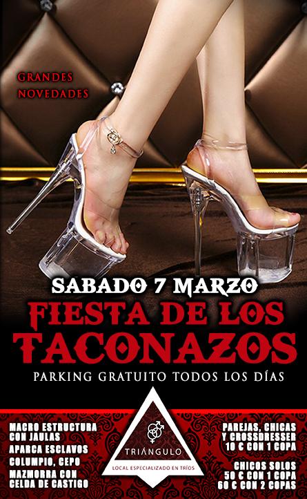 FIESTA de los TACONAZOS <br> (Sábado, 7 Marzo 2020) <br> PARKING GRATUITO